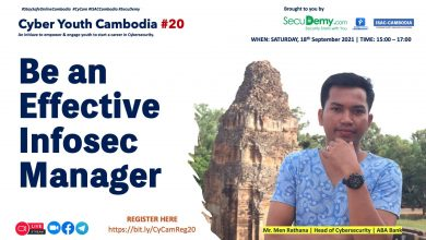 Cyber Youth Cambodia #20: Be an effective Infosec Manager